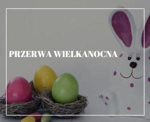 Przerwa Wielkanocna